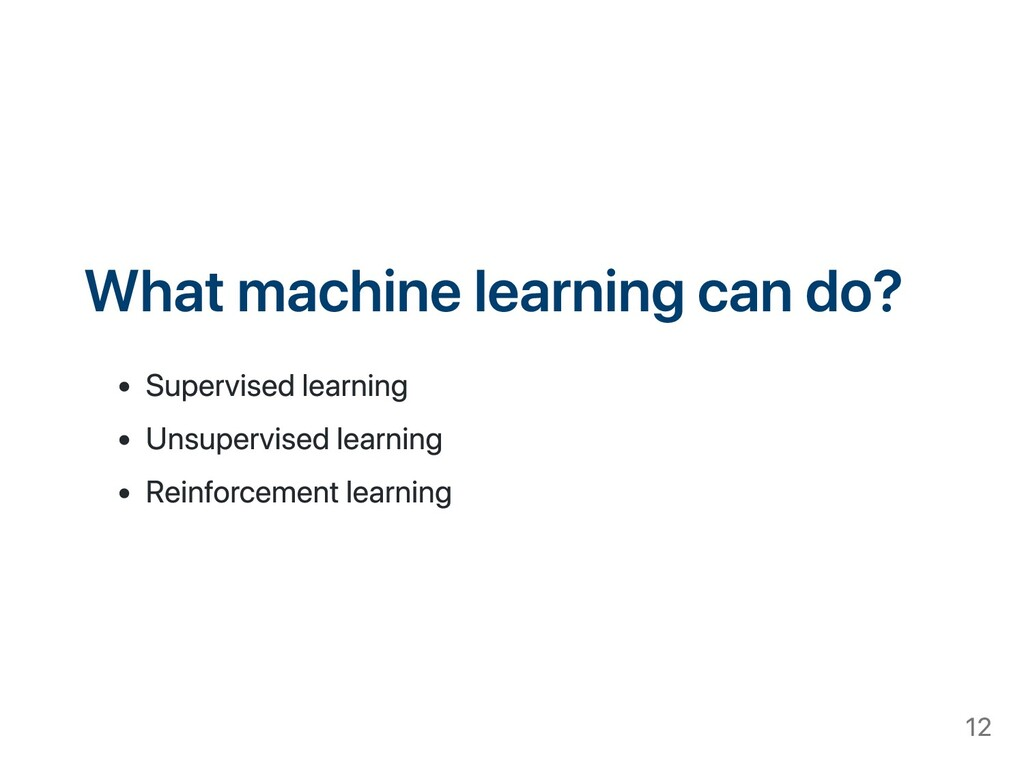 What machine learning can do? Supervised learni...