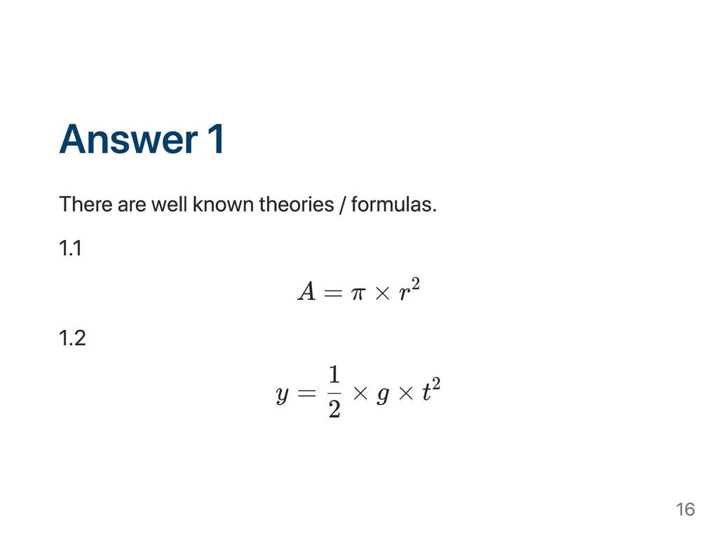 Answer 1 There are well known theories / formul...