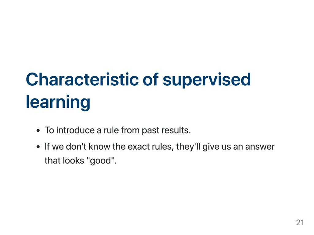 Characteristic of supervised learning To introd...