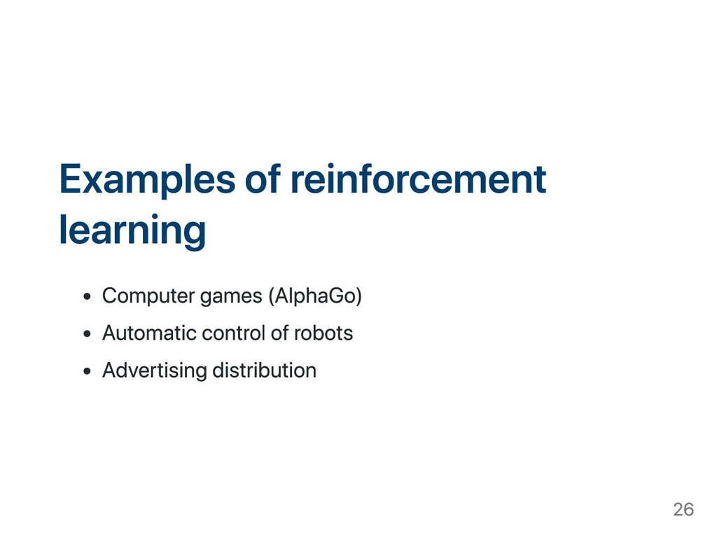 Examples of reinforcement learning Computer gam...