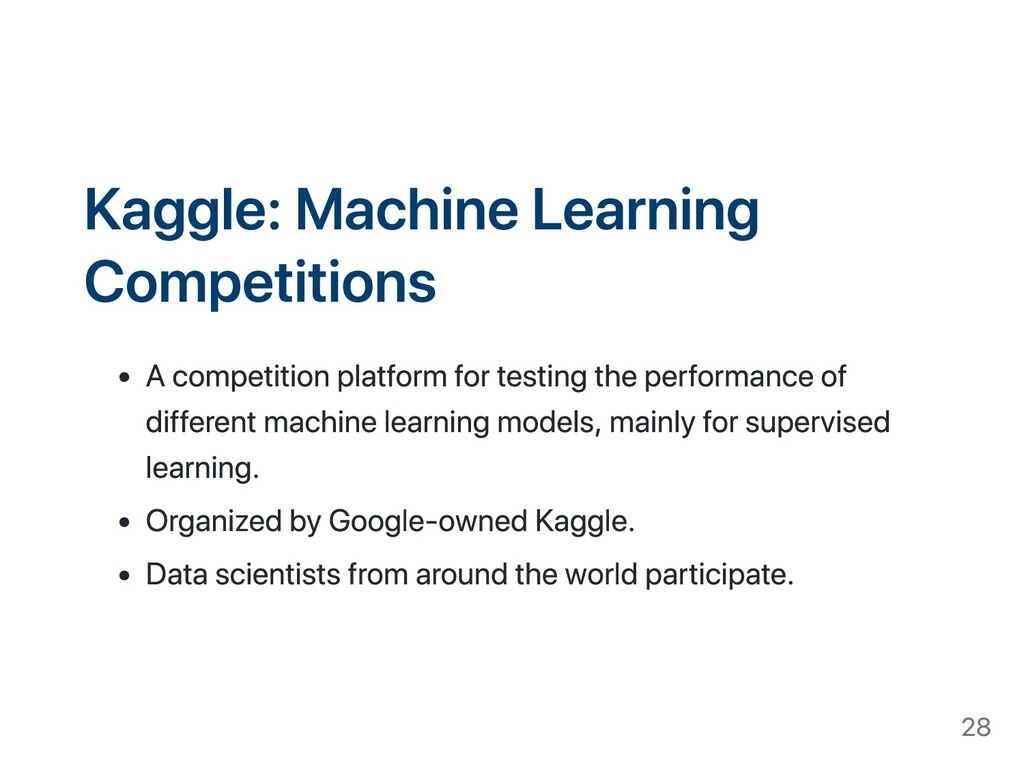 Kaggle: Machine Learning Competitions A competi...