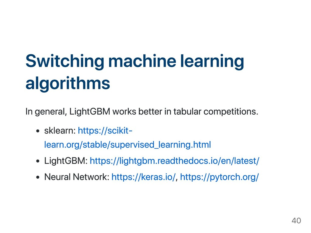 Switching machine learning algorithms In genera...