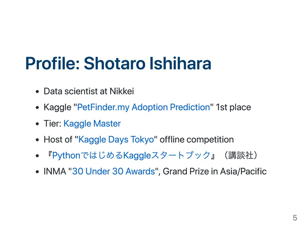 Profile: Shotaro Ishihara Data scientist at Nik...