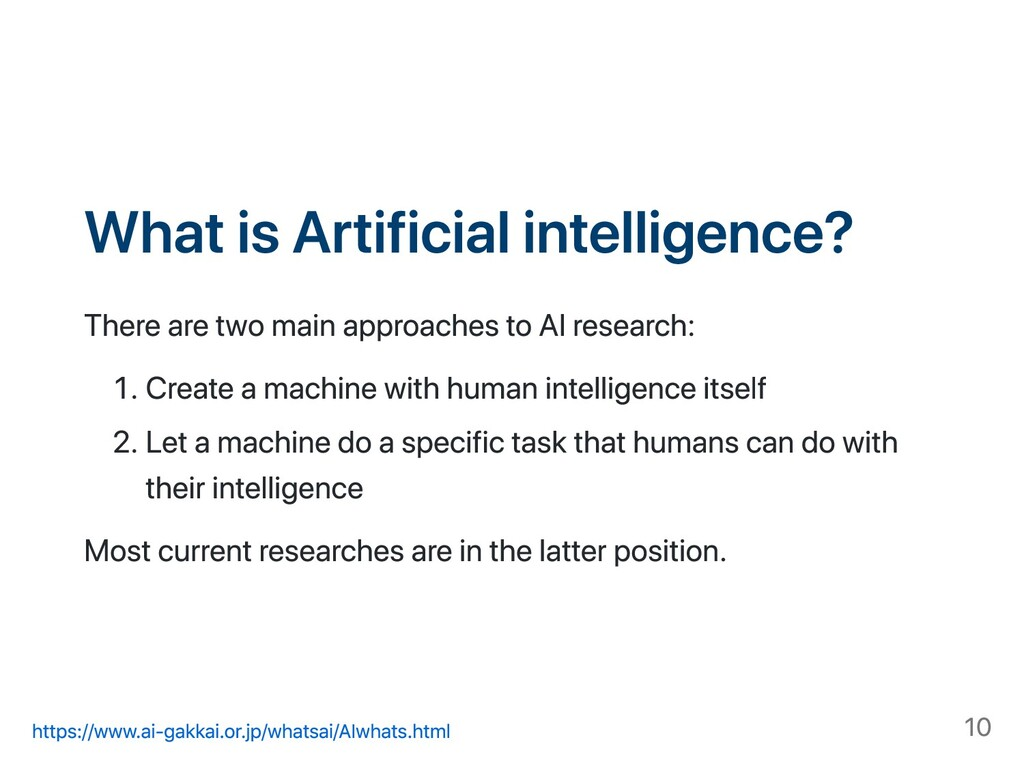 What is Artificial intelligence? There are two ...
