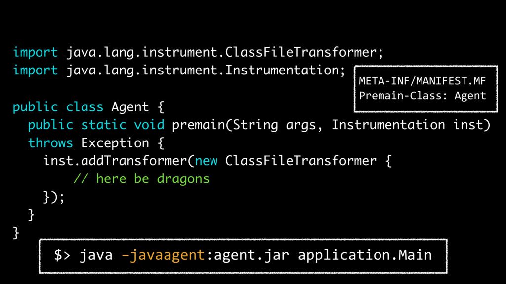 import java.lang.instrument.ClassFileTransforme...