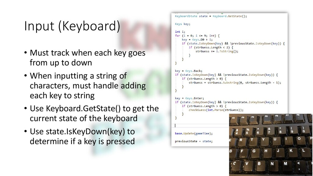 Input (Keyboard) • Must track when each key goe...