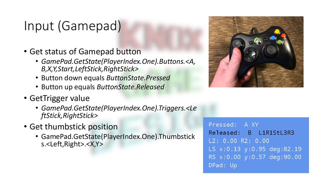 Input (Gamepad) • Get status of Gamepad button ...