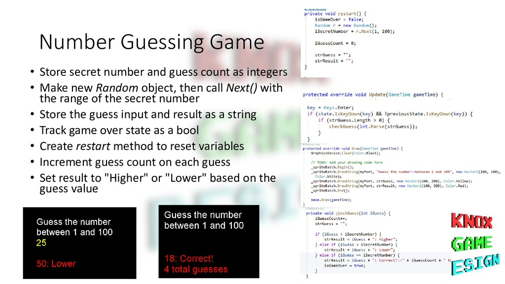 Number Guessing Game • Store secret number and ...