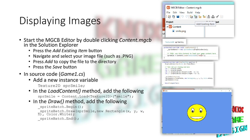 Displaying Images • Start the MGCB Editor by do...