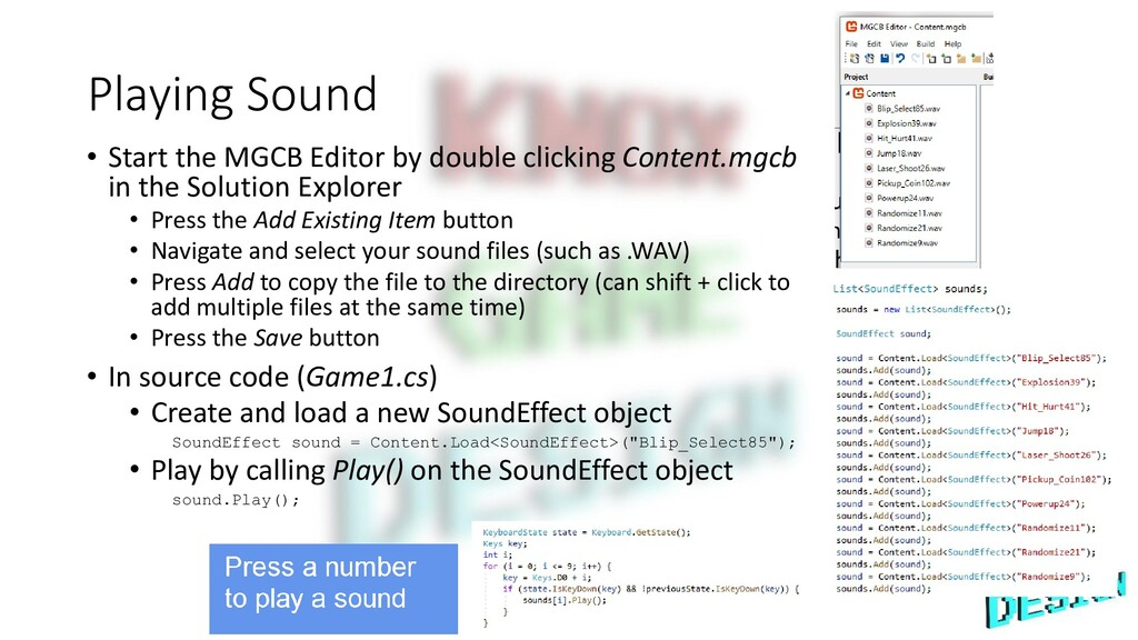 Playing Sound • Start the MGCB Editor by double...