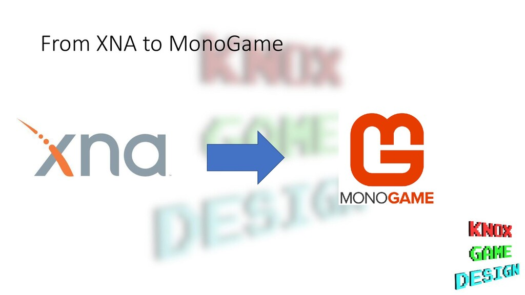 From XNA to MonoGame