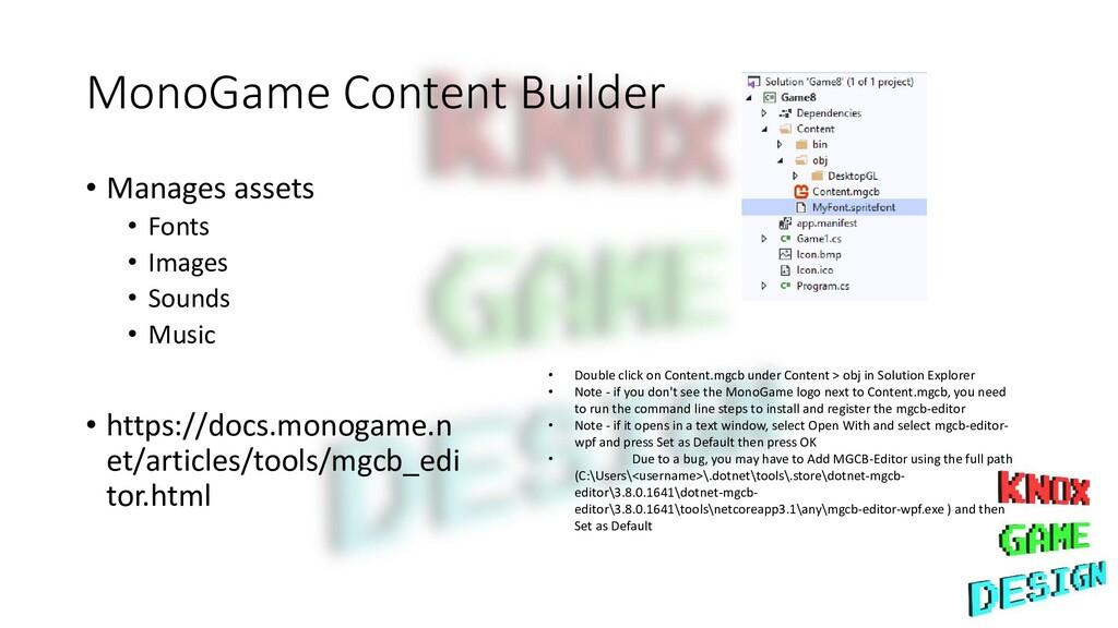 MonoGame Content Builder • Manages assets • Fon...