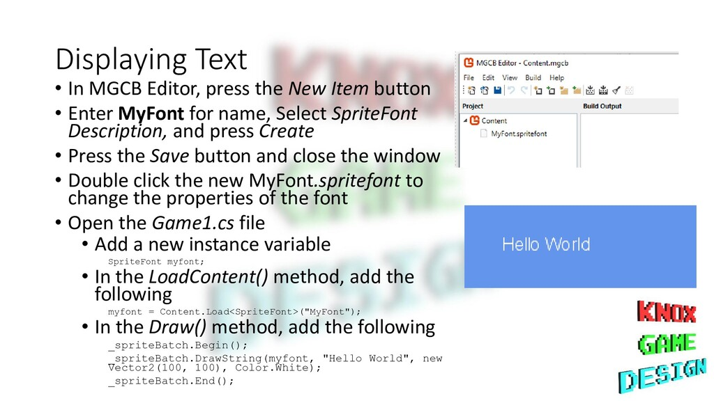 Displaying Text • In MGCB Editor, press the New...