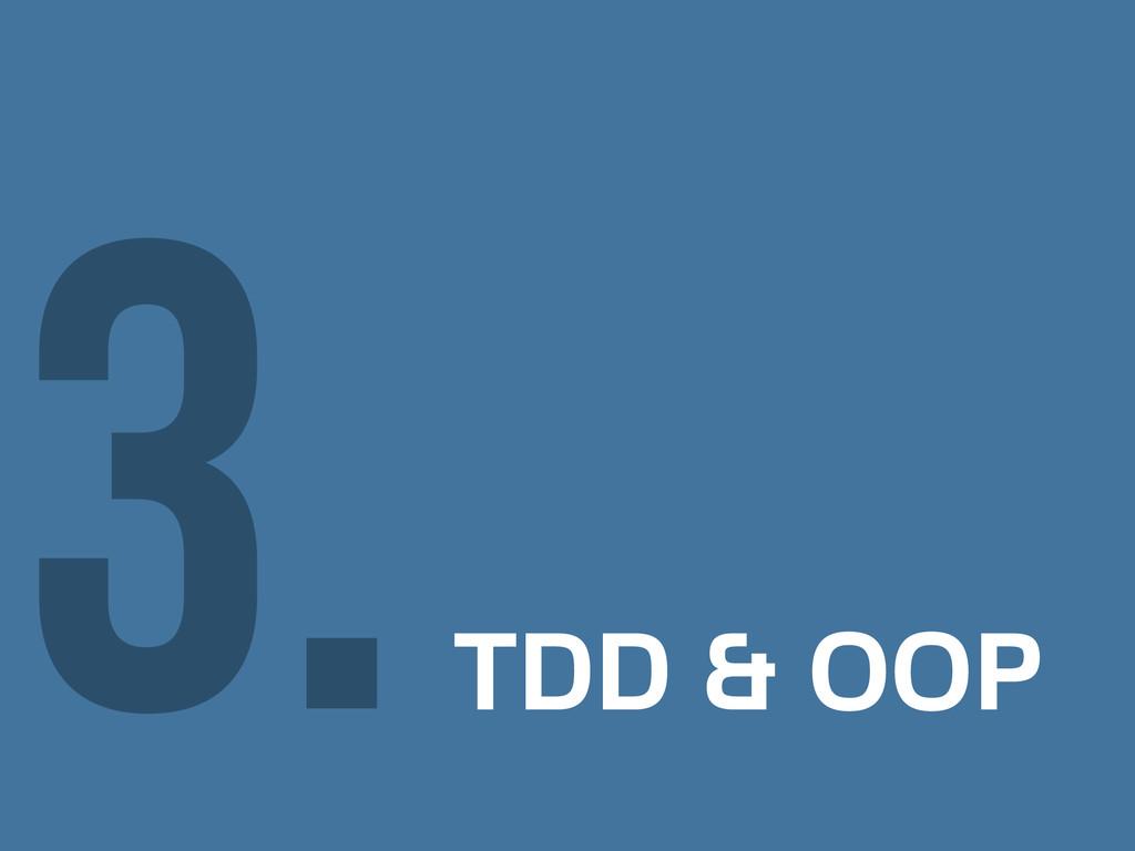 TDD & OOP 3.