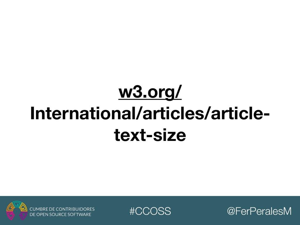 @FerPeralesM #CCOSS w3.org/ International/artic...