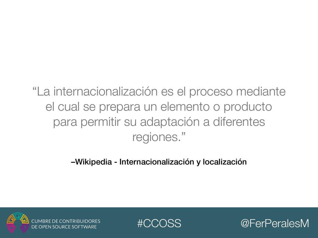@FerPeralesM #CCOSS –Wikipedia - Internacionali...