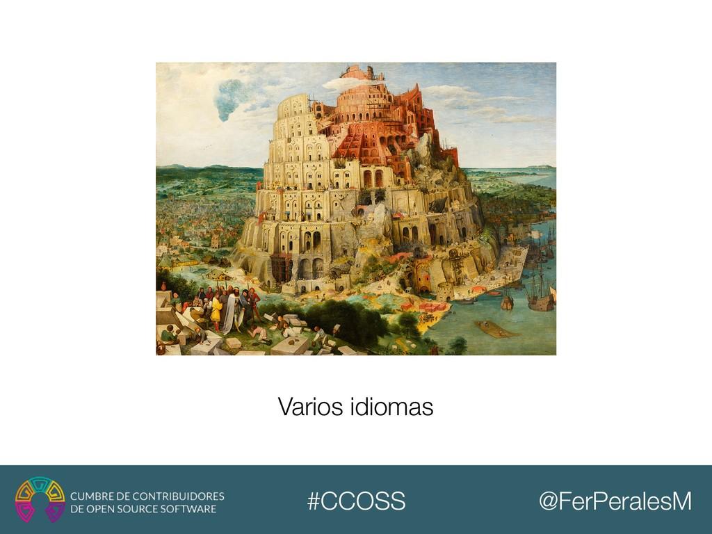 @FerPeralesM #CCOSS Varios idiomas