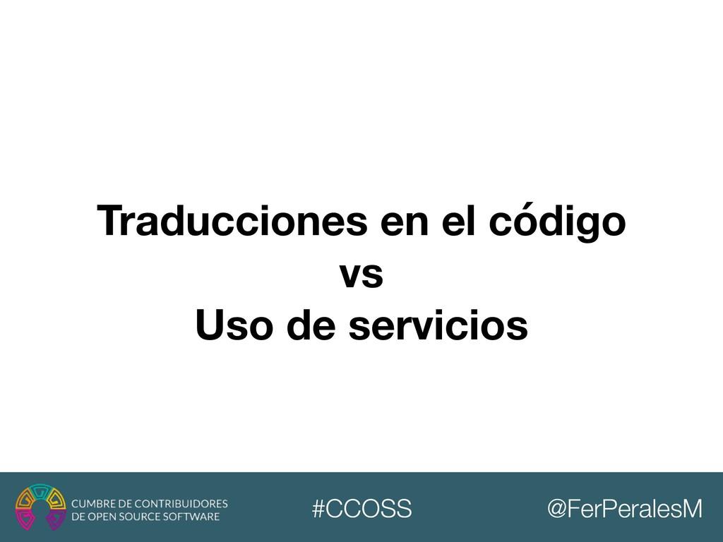 @FerPeralesM #CCOSS Traducciones en el código v...