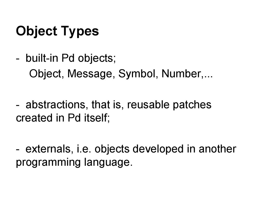Object Types - built-in Pd objects; Object, Mes...