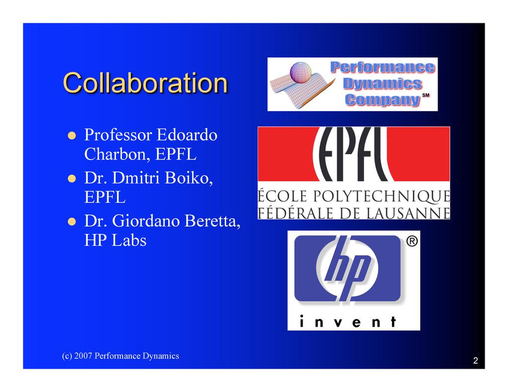 (c) 2007 Performance Dynamics 2 Collaboration C...