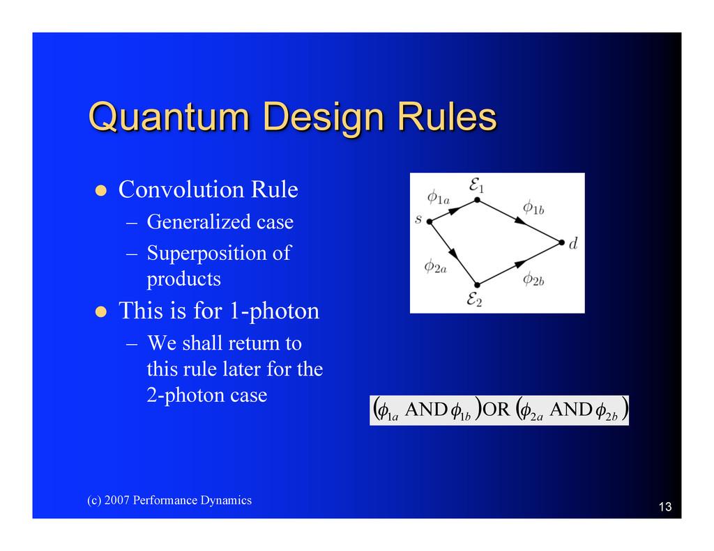 (c) 2007 Performance Dynamics 13 Quantum Design...