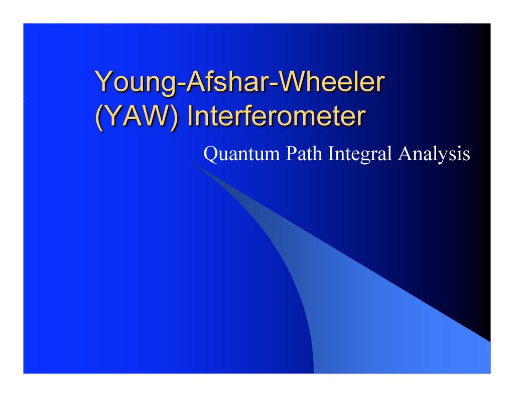 Young- Young-Afshar Afshar-Wheeler -Wheeler (YA...