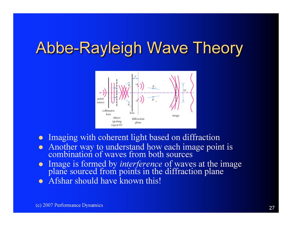 (c) 2007 Performance Dynamics 27 Abbe-Rayleigh ...