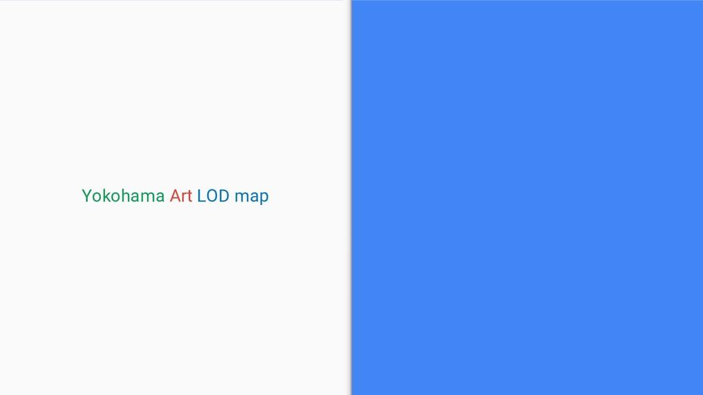 Yokohama Art LOD map
