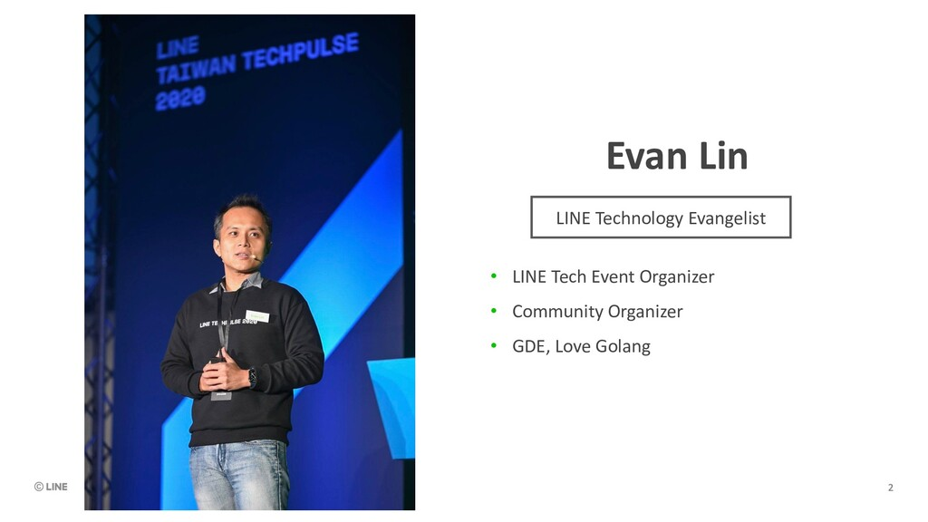 Evan Lin • LINE Tech Event Organizer • Communit...