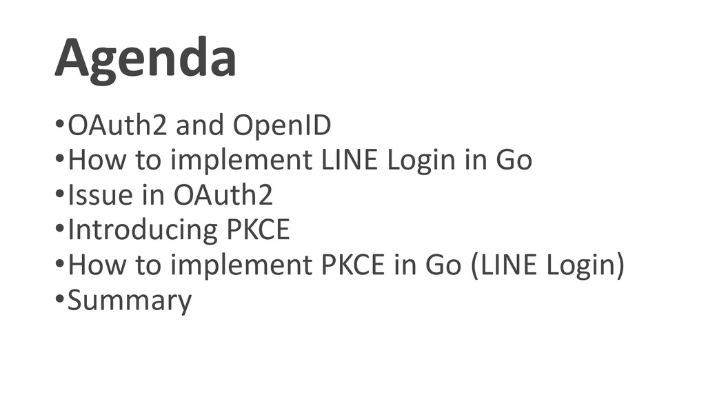 Agenda •OAuth2 and OpenID •How to implement LIN...
