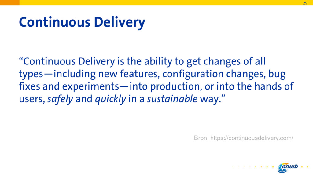 """Continuous Delivery """"Continuous Delivery is the..."""