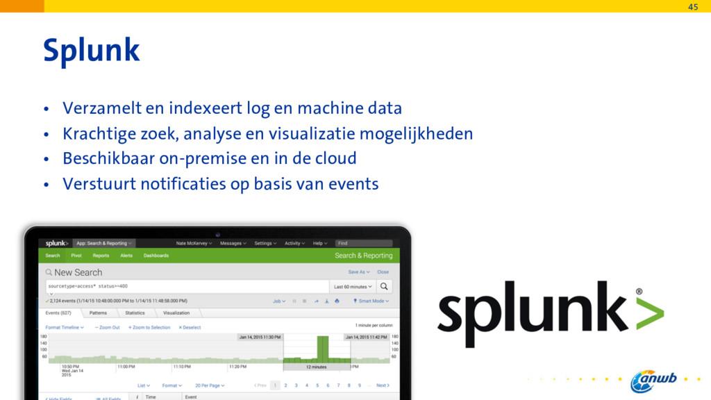 Splunk • Verzamelt en indexeert log en machine ...