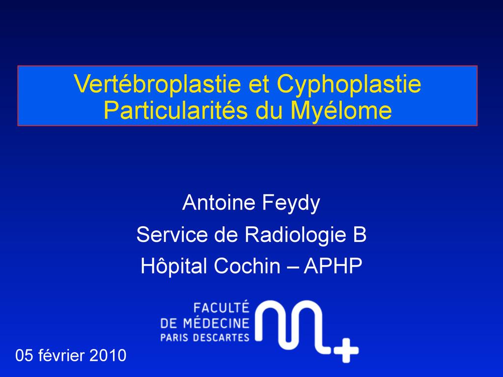 Vertébroplastie et Cyphoplastie Particularités ...
