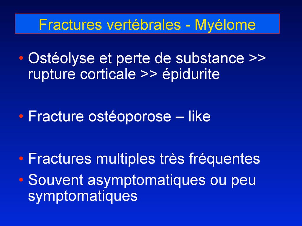 Fractures vertébrales - Myélome • Ostéolyse et ...