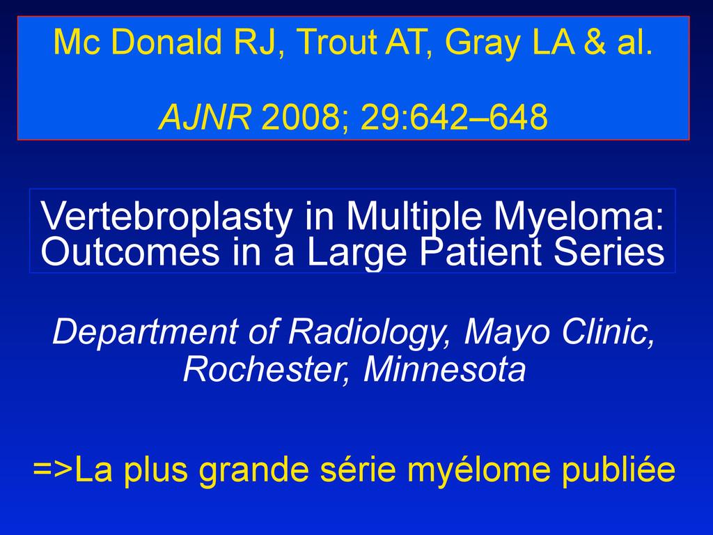 Vertebroplasty in Multiple Myeloma: Outcomes in...