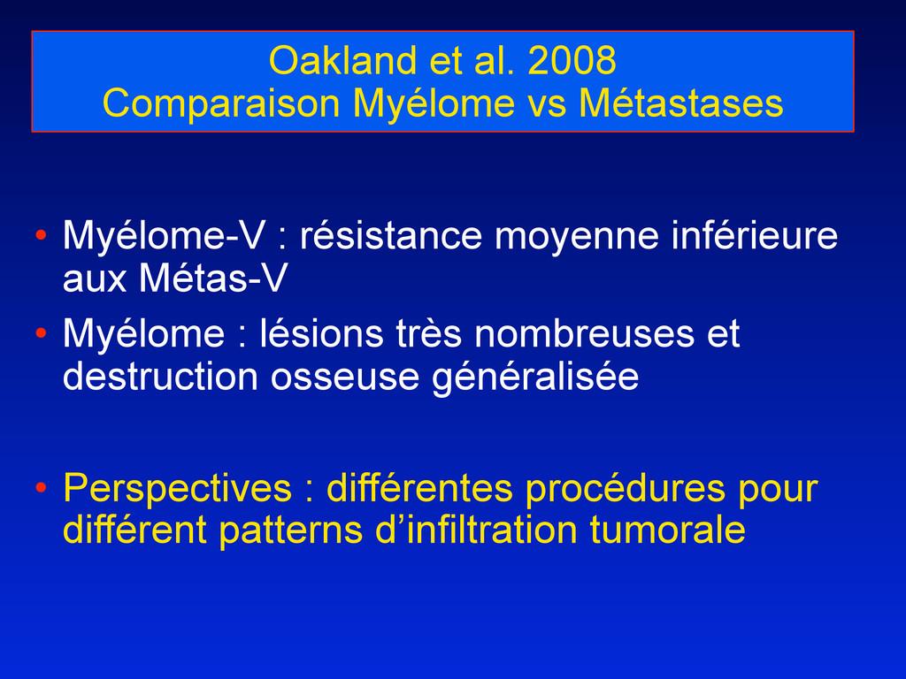 Oakland et al. 2008 Comparaison Myélome vs Méta...