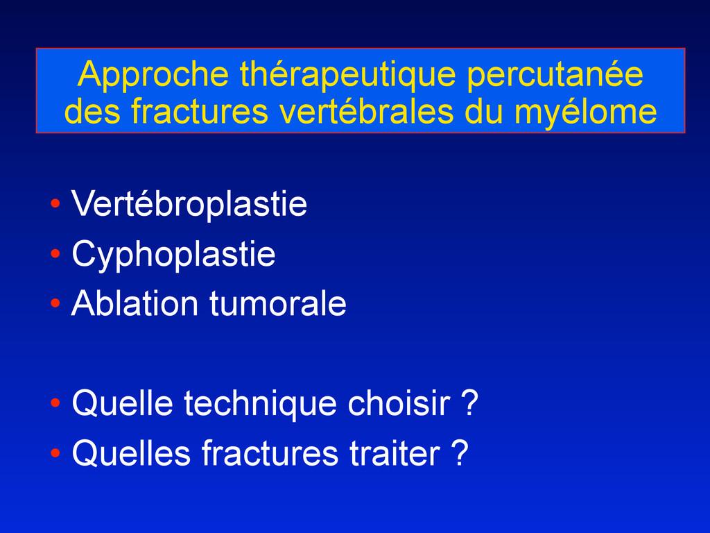 Approche thérapeutique percutanée des fractures...