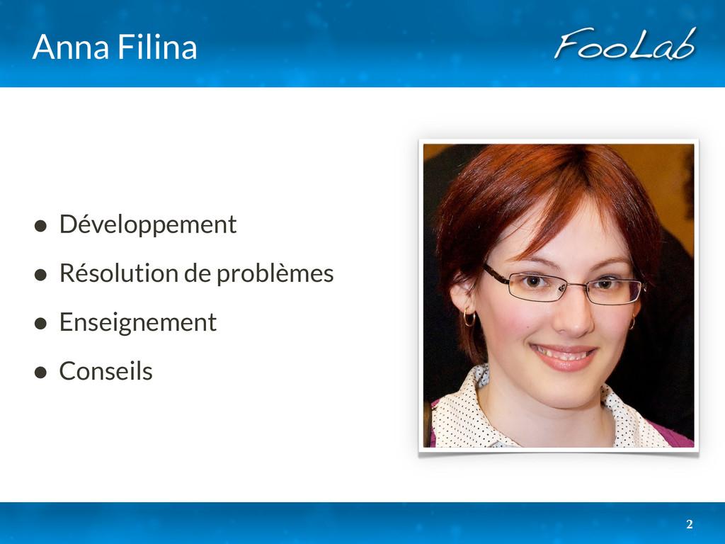 Anna Filina • Développement • Résolution de pro...