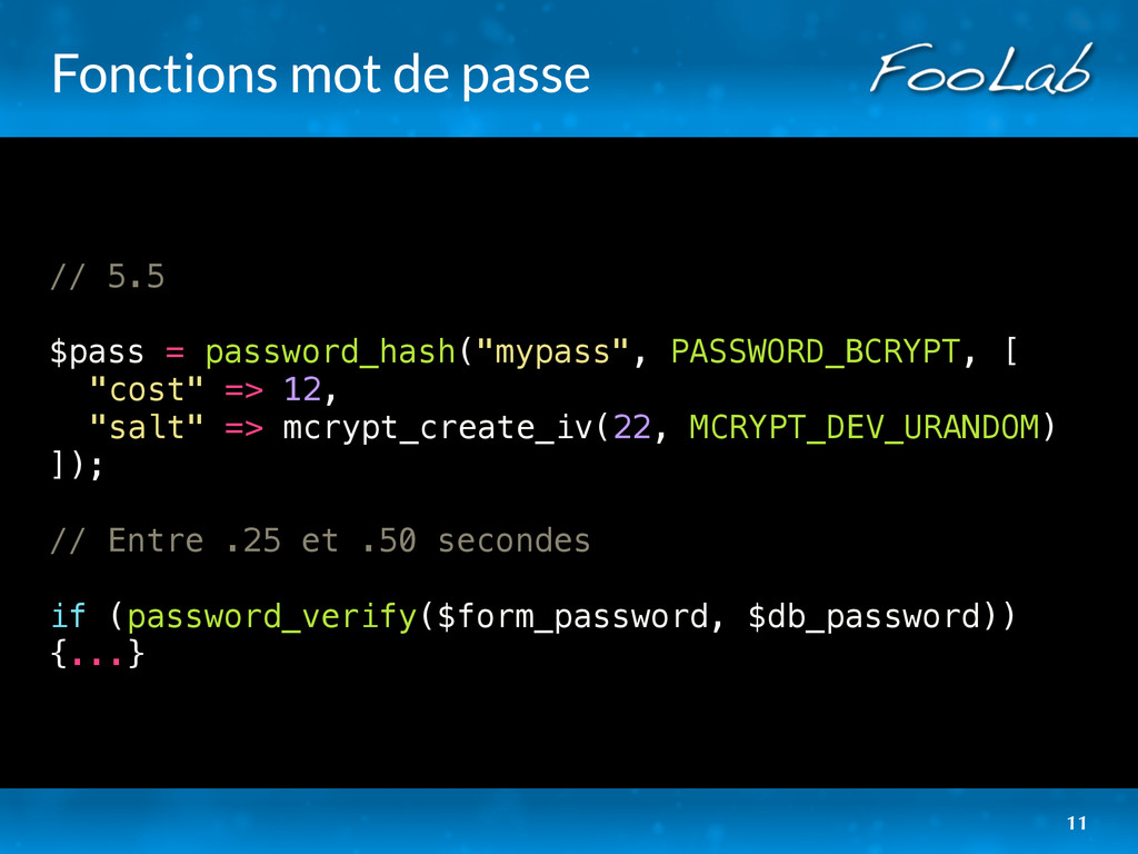 Fonctions mot de passe // 5.5 $pass = password_...