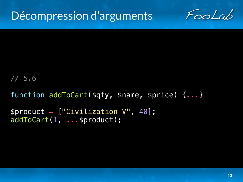 Décompression d'arguments // 5.6 function addTo...