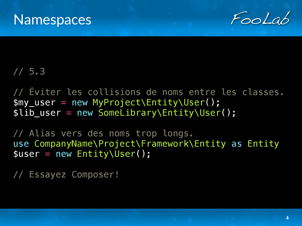 Namespaces // 5.3 // Éviter les collisions de n...