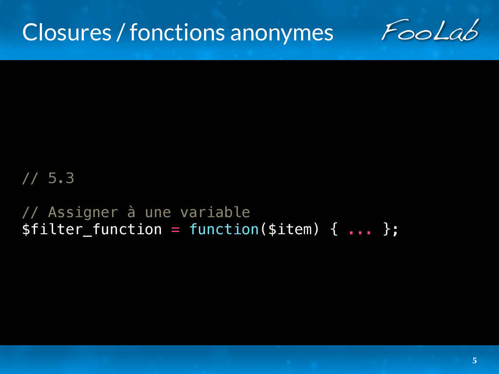 Closures / fonctions anonymes // 5.3 // Assigne...