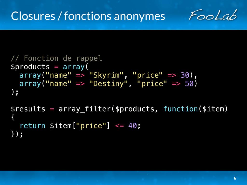 Closures / fonctions anonymes // Fonction de ra...