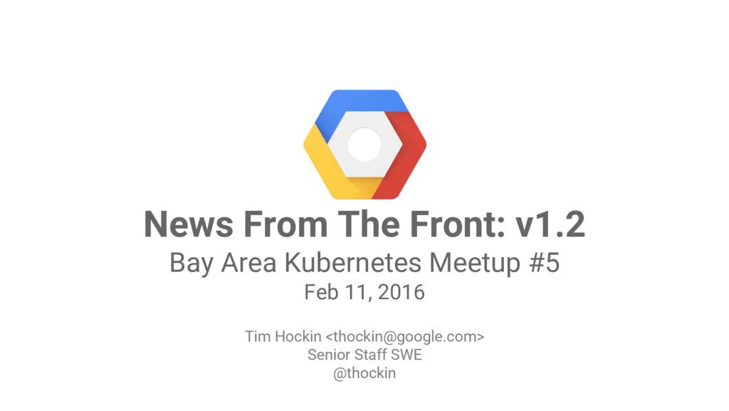 Google Cloud Platform News From The Front: v1.2...