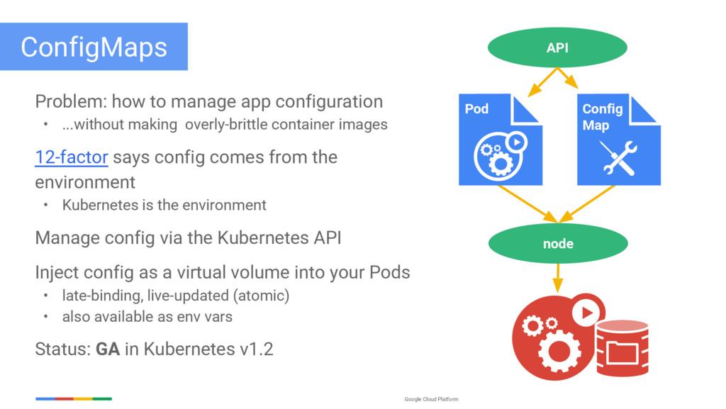Google Cloud Platform ConfigMaps Problem: how t...