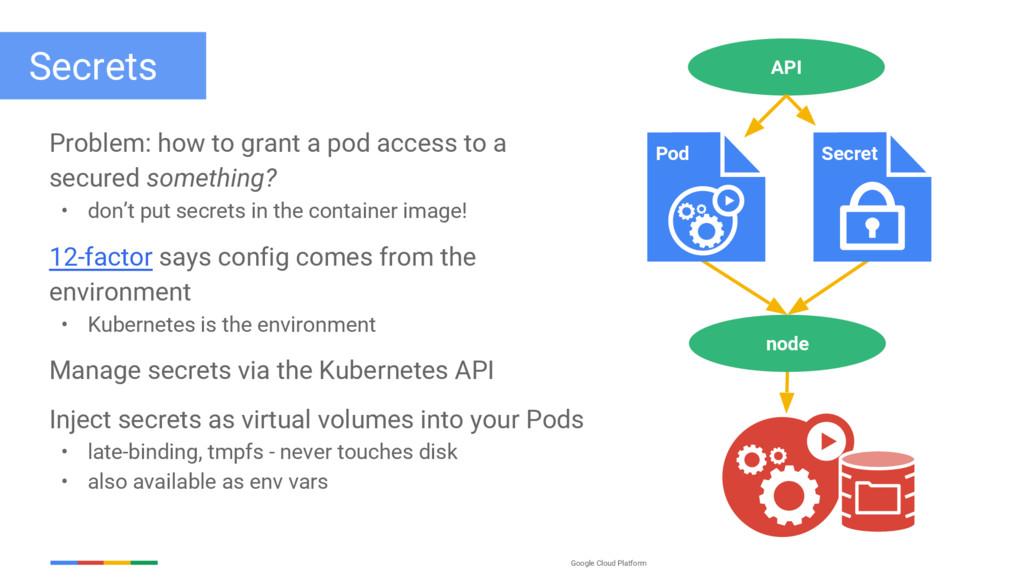 Google Cloud Platform Secrets Problem: how to g...