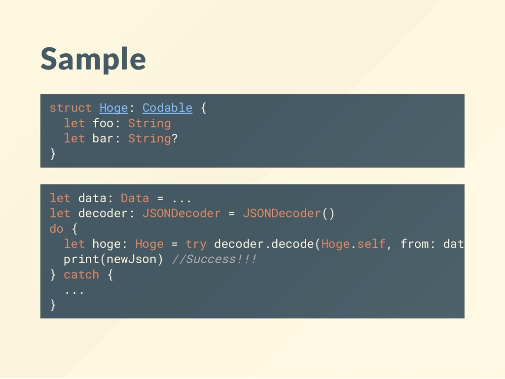 Sample struct Hoge: Codable { let foo: String l...