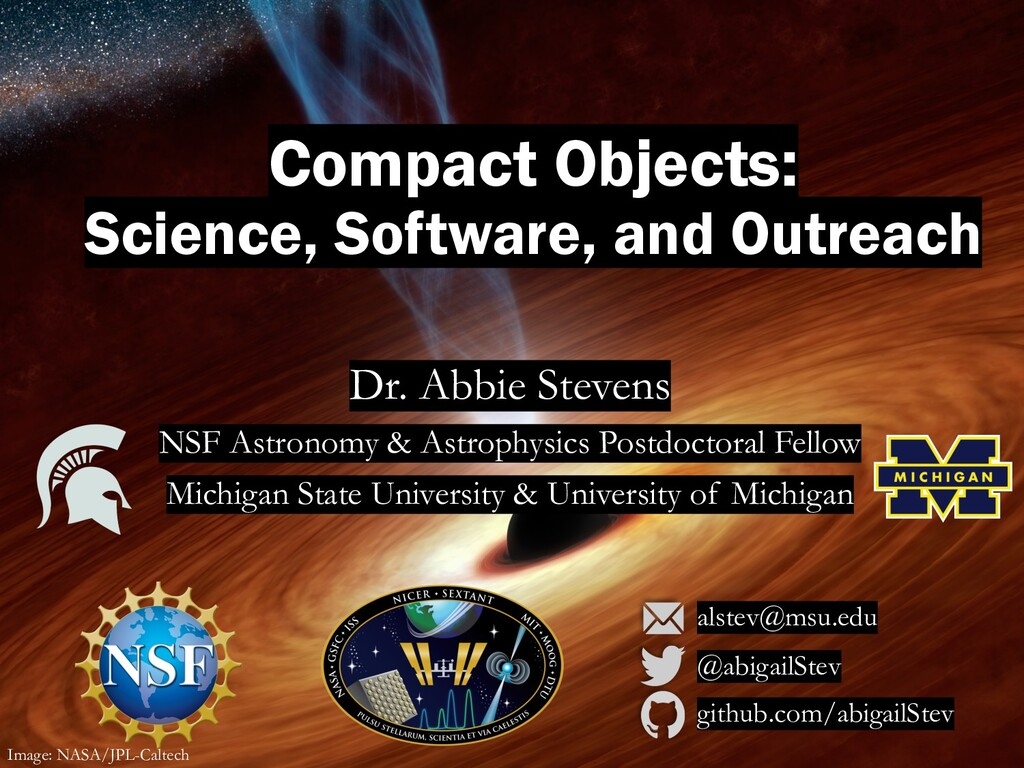 Compact Objects: Science, Software, and Outreac...