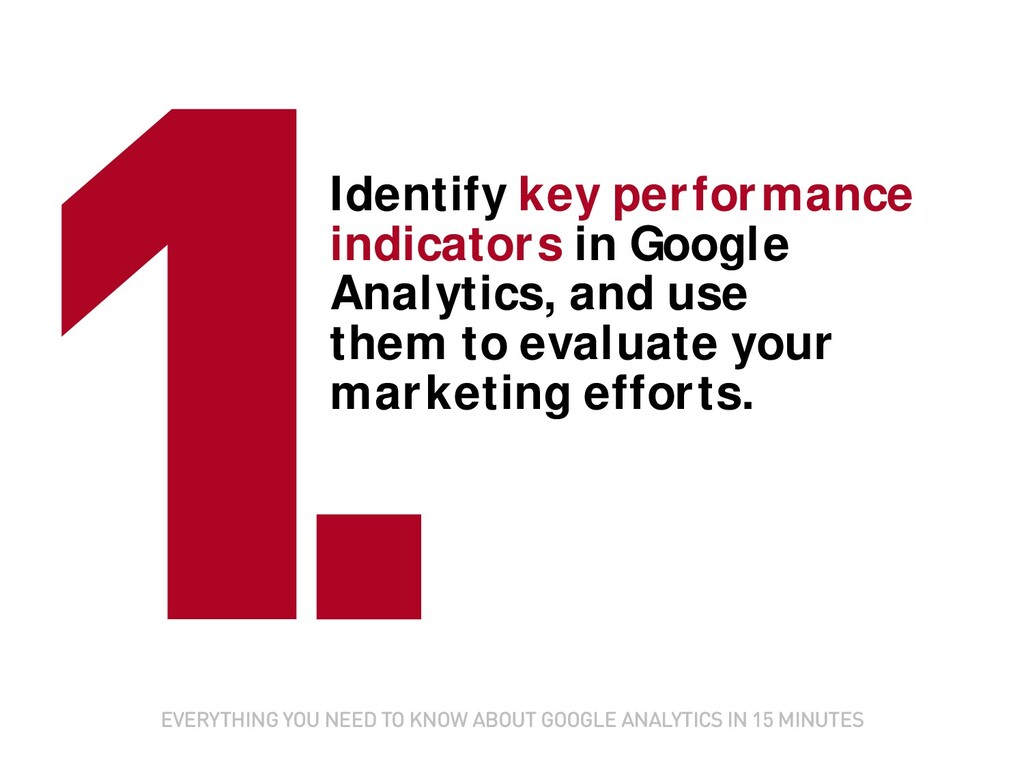 Identify key performance indicators in Google A...