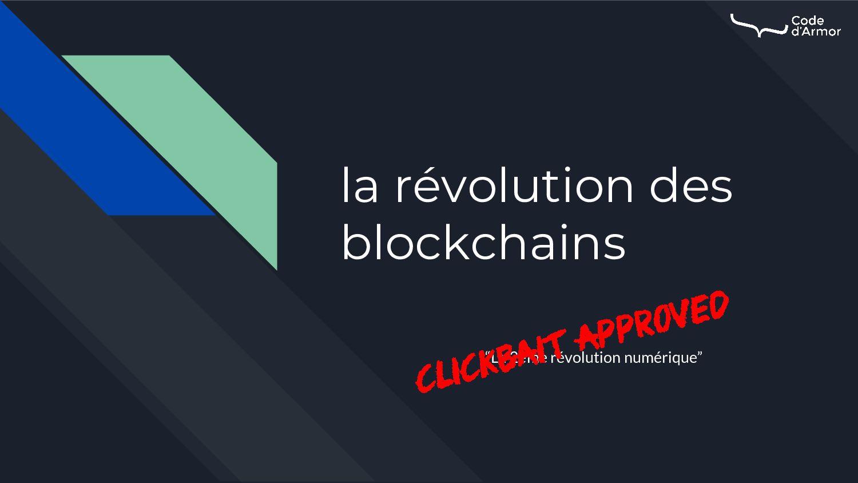 """la révolution des blockchains """"La 2ème révoluti..."""